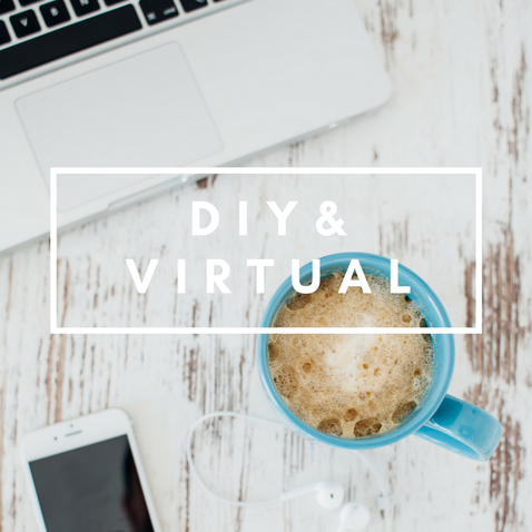DIY and Virtual